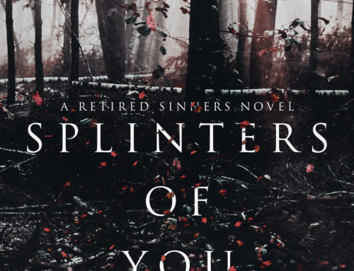Splinters of You
